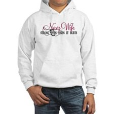 Navy Wife Strong When Hurts Hoodie