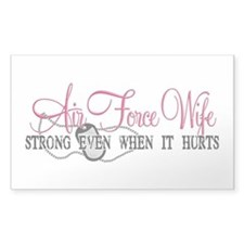 USAF Wife Strong Even When It Hurts Decal