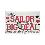 My Sailor Is A Big Deal Rectangle Magnet