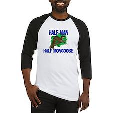 Half Man Half Mongoose Baseball Jersey