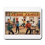 Jesse James Mousepad