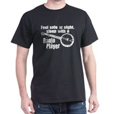 Feel Safe with a Banjo Player T-Shirt