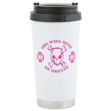She Who Must Be Obeyed (2) Ceramic Travel Mug