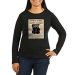 The James Gang Women's Long Sleeve Dark T-Shirt