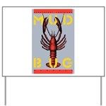 MudBug Madness No. 2 Yard Sign