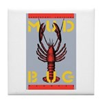MudBug Madness No. 2 Tile Coaster
