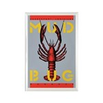 MudBug Madness No. 2 Rectangle Magnet