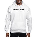 WTD: Fix it in post. Hooded Sweatshirt
