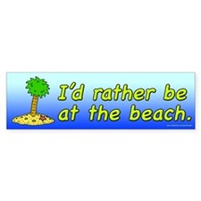 I'd Rather Be At The Beach (sticker)