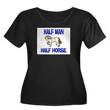 Half Man Half Horse T