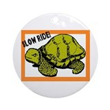 SLOW RIDE - TURTLE Ornament (Round)