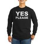 Say Please With This Long Sleeve Dark T-Shirt