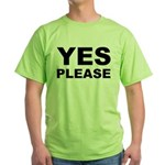 Say Please With This Green T-Shirt