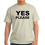 Say Please With This Light T-Shirt