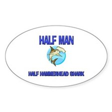 Half Man Half Hammerhead Shark Oval Decal