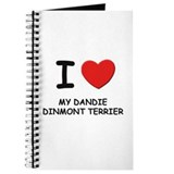 I love MY DANDIE DINMONT TERRIER Journal