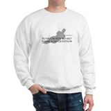 To Ski Or Not To Ski (Waterskiing) Sweatshirt