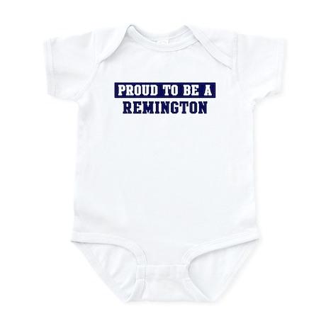 Proud to be Remington Infant Bodysuit