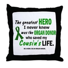 Hero I Never Knew 1 (Cousin) Throw Pillow