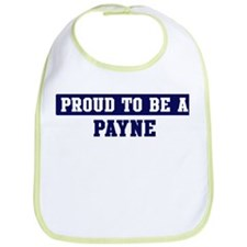 Proud to be Payne Bib