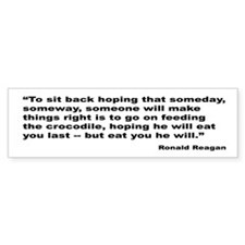 Reagan Crocodile Quote Bumper Bumper Sticker