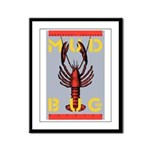 MudBug Madness No. 2 Framed Panel Print