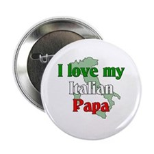 "I Love My Italian Papa 2.25"" Button (100 pack"