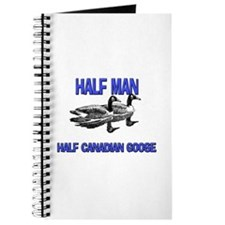 Half Man Half Canadian Goose Journal
