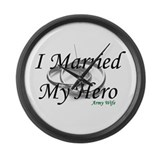 I Married My Hero, ARMY WIFE Large Wall Clock