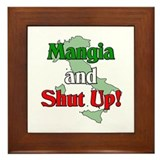 Mangia and Shut Up! Framed Tile