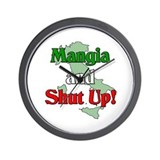 Mangia and Shut Up! Wall Clock