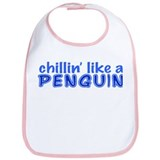 Chillin' like a penguin Bib