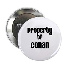 "Property of Conan 2.25"" Button (10 pack)"