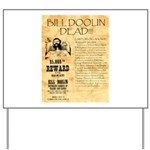 Bill Doolin Dead Yard Sign
