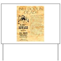 Bill Doolin Dead Yard Sign