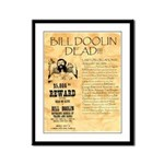 Bill Doolin Dead Framed Panel Print