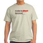 Rather be Different Light T-Shirt