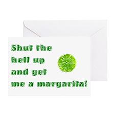 Get Me A Margarita Greeting Card