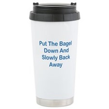 Put The Bagel Down Ceramic Travel Mug