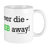 "HamTees.com ""QRPers Never Die..."" Coffee Mug"