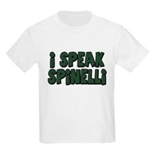 I Speak Spinelli T-Shirt