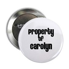 "Property of Carolyn 2.25"" Button (10 pack)"