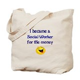Laughing Social Worker Tote Bag