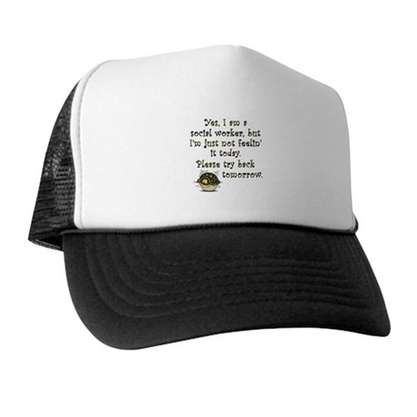 Try Back Tomorrow Trucker Hat