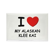 I love MY ALASKAN KLEE KAI Rectangle Magnet