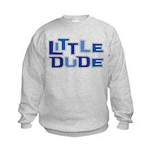 LITTLE DUDE Sweatshirt