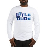 LITTLE DUDE Long Sleeve T-Shirt