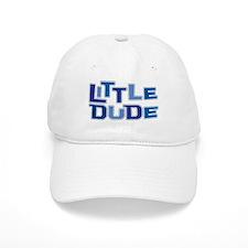 LITTLE DUDE Baseball Cap