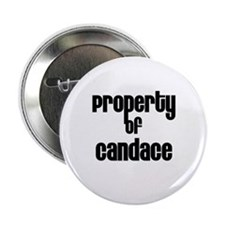 "Property of Candace 2.25"" Button (10 pack)"