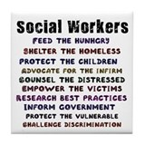 Social Workers Work! Tile Coaster